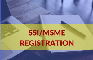 SSI/MSME/Udyog Aadhaar Registration