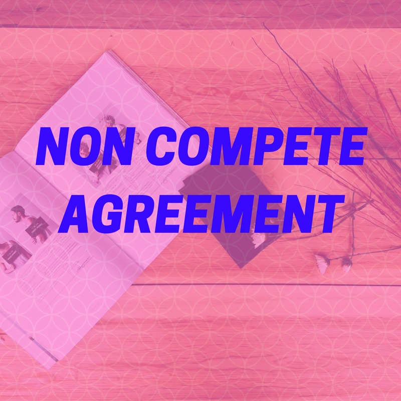 What Is Non Compete Agreement Aapka Consultant