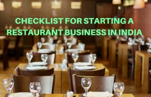 Checklist for Starting a Restaurant Business in India
