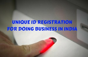 Unique ID Registration for Doing Business in India