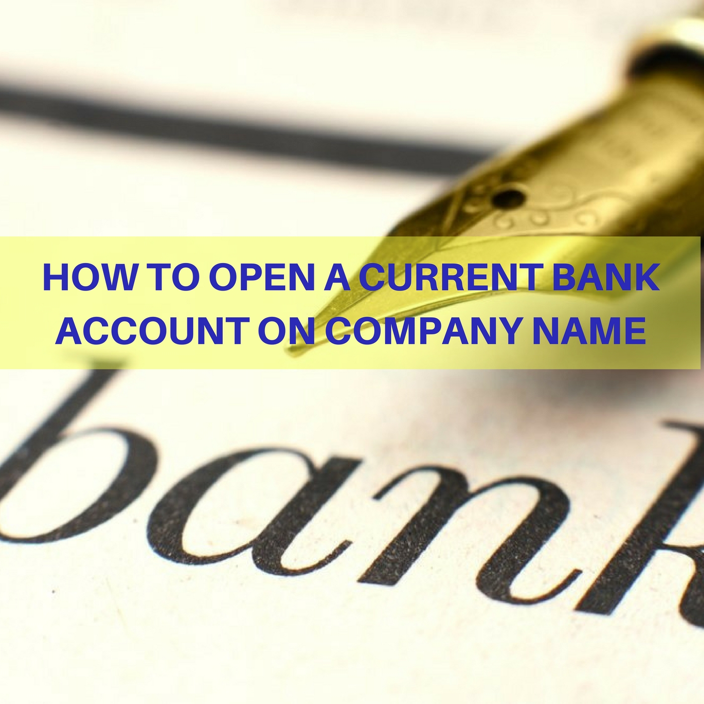 How to open a current account
