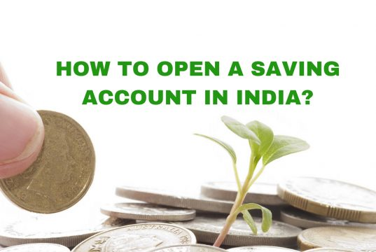How to Open a Saving Account in India?
