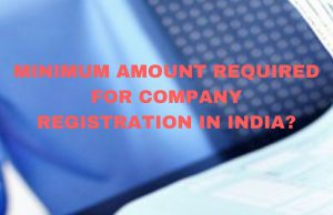 Minimum Amount Required for Company Registration?