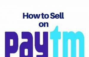 How to Sell on Paytm?