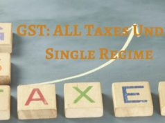 GST_ ALL Taxes Under Single Regime