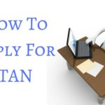 How To Apply For TAN