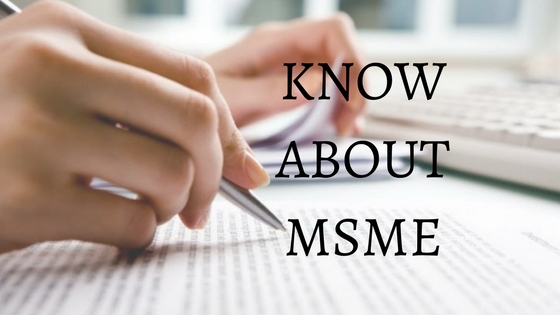 KNOW ABOUT MSME