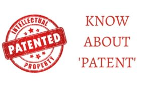 KNOW ABOUT 'PATENT'