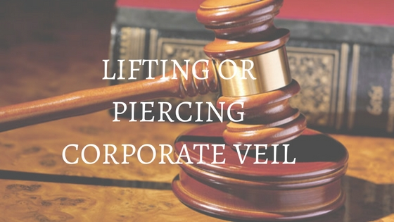 should courts lift the corporate veil By lifting the corporate veil and making  the corporate veil, are exceptional, cyprus courts  to lift the corporate veil.