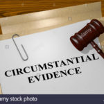 Appreciation of Circumstantial Evidence