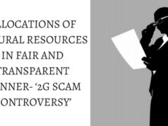 ALLOCATIONS OF NATURAL RESOURCES IN FAIR AND TRANSPARENT MANNER- '2G SCAM CONTROVERSY'
