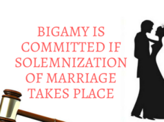 BIGAMY IS COMMITTED IF SOLEMNIZATION OF MARRIAGE TAKES PLACE