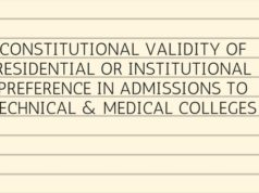 CONSTITUTIONAL VALIDITY OF RESIDENTIAL OR INSTITUTIONAL PREFERENCE IN ADMISSIONS TO TECHNICAL & MEDICAL COLLEGES