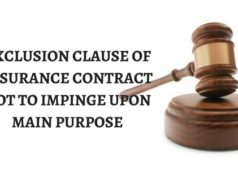 EXCLUSION CLAUSE OF INSURANCE CONTRACT NOT TO IMPINGE UPON MAIN PURPOSE