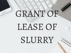GRANT OF LEASE OF SLURRY
