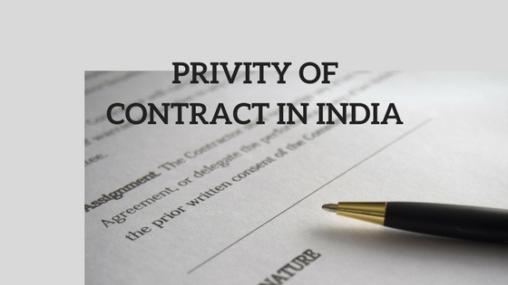 PRIVITY OF CONTRACT IN INDIA