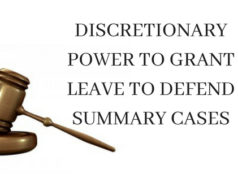 DISCRETIONARY POWER TO GRANT LEAVE TO DEFEND SUMMARY CASESDISCRETIONARY POWER TO GRANT LEAVE TO DEFEND SUMMARY CASES