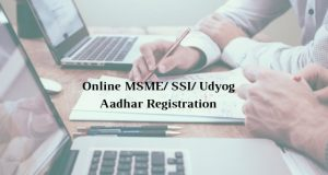 How to get Online MSME/ SSI/ Udyog Aadhar Registration