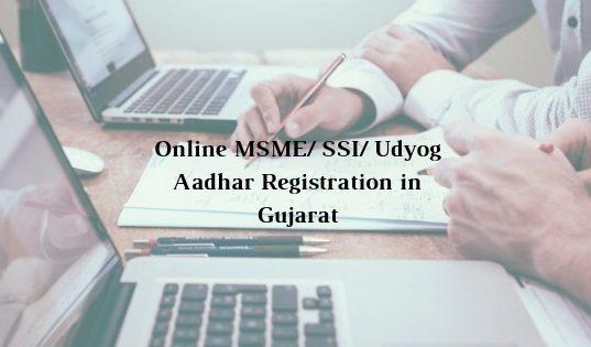 How to get Online MSME/ SSI/ Udyog Aadhar Registration in Gujarat