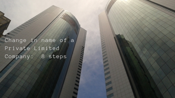 How to Change Name of a Private Limited Company
