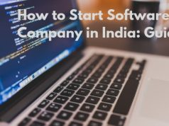 How to Start Software Company in India: Guide