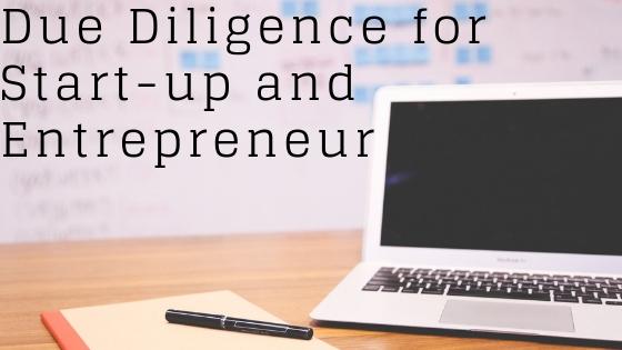 Due Diligence for Start-up and Entrepreneur