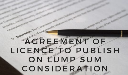 Agreement of Licence to Publish on Lump Sum Consideration