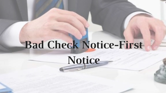 Bad Check Notice-First Notice