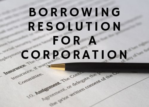 Borrowing Resolution for a Corporation