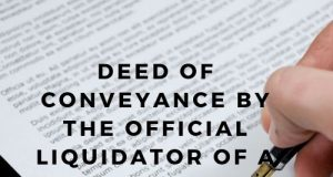 Deed of Conveyance by the Official Liquidator of a Limited Company