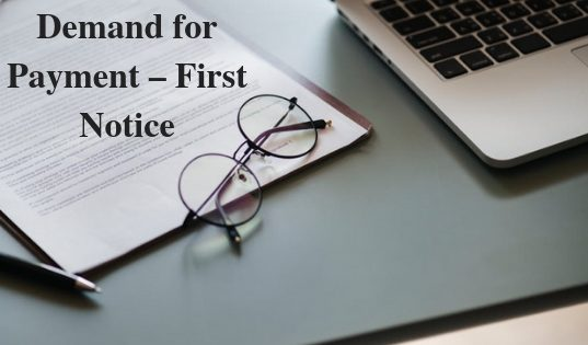 Demand for Payment – First Notice
