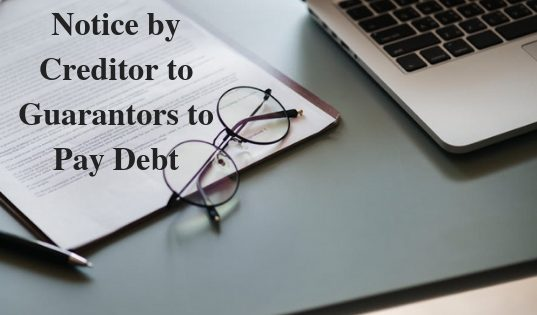 Creditor to Guarantors to Pay Debt