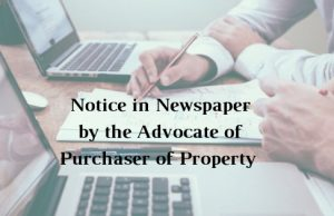Notice in Newspaper by the Advocate of Purchaser of Property