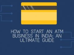 How to Start an ATM Business in India: An Ultimate Guide