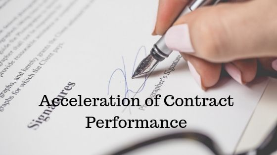 Acceleration of Contract Performance