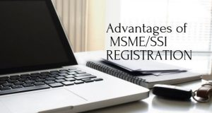 Advantages of MSME/SSI REGISTRATION