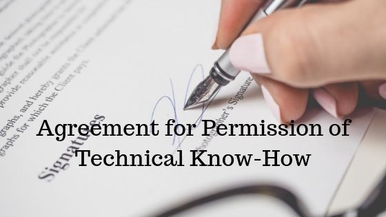 Agreement for Permission of Technical Know-How