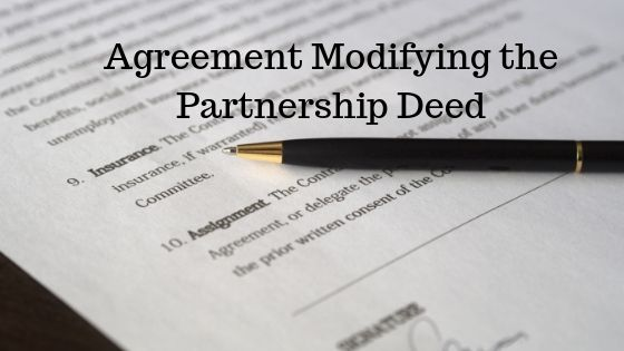 Agreement Modifying the Partnership Deed