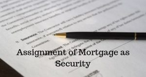 Assignment of Mortgage as Security