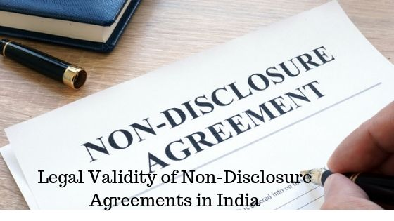Legal Validity of Non-Disclosure Agreements in India