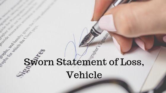 Sworn Statement of Loss, Vehicle