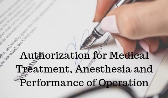 Authorization for Medical Treatment, Anesthesia and PerformanceAuthorization for Medical Treatment, Anesthesia and Performance of Operation of Operation