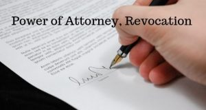 Power of Attorney, Revocation