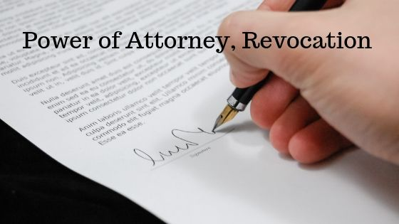 Power of Attorney, Revocation