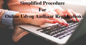 Simplified Procedure For Online Udyog Aadhaar Registration