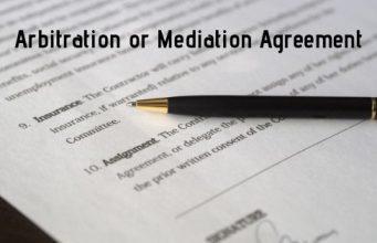 Arbitration or Mediation Agreement