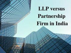 LLP versus Partnership Firm in India