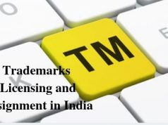 Trademarks Licensing and Assignment in India