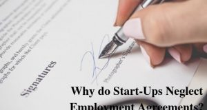Why do Start-Ups Neglect Employment Agreements_