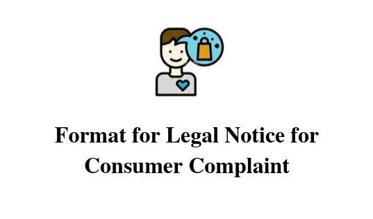 Format for Legal Notice for Consumer Complaint